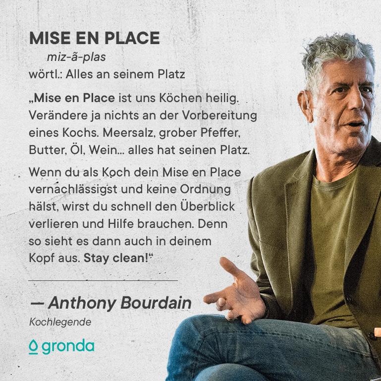 Anthony Bourdain Mise en Place Zitat