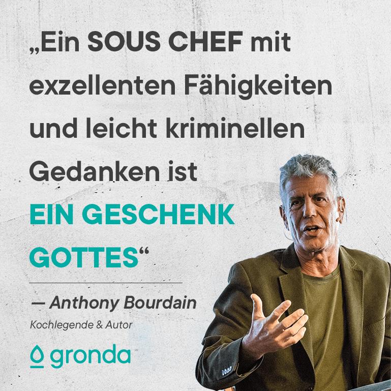 Anthony Bourdain Sous Chef Zitat