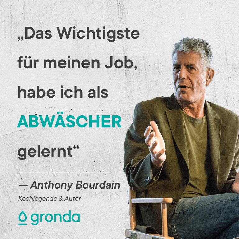 Anthony Bourdain Spüler Zitat
